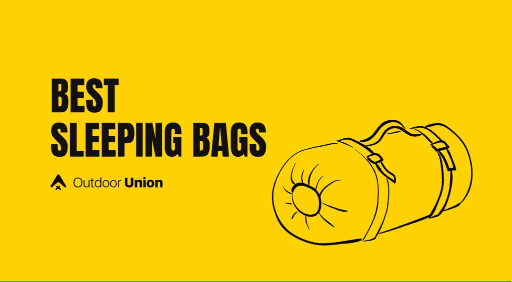 Best-Sleeping-Bags-Outdoor-Union