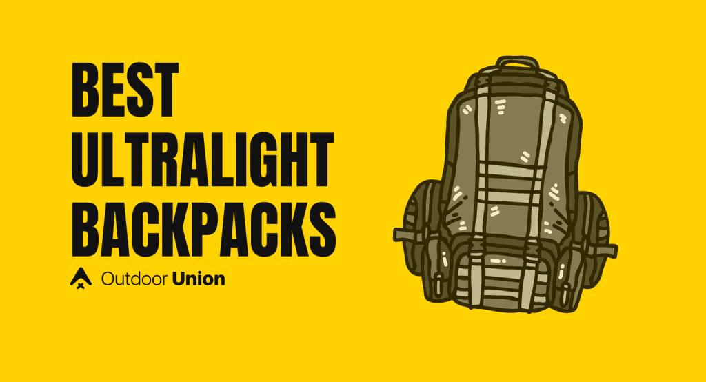 Best-Ultralight-Backpacks-Outdoor-Union